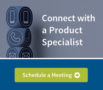 Connect with a Product Specialist